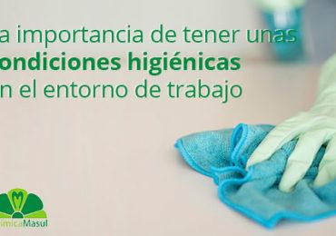 La importancia de tener unas condiciones higiénicas en el entorno de trabajo