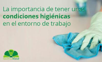 la-importancia-de-tener-unas-condiones-higienicas-en-el-entorno-de-trabajo